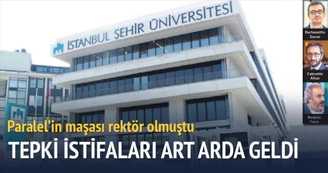 Şehir Üniversitesi'nde Paralel'e tepki istifaları