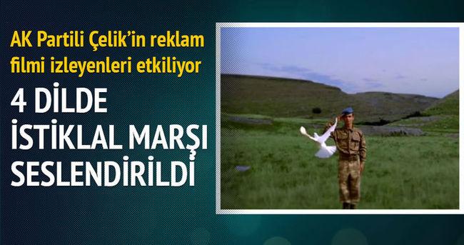 Ak Partili Çelik'in reklam filminde İstiklal Marşı 4 dilde seslendirildi