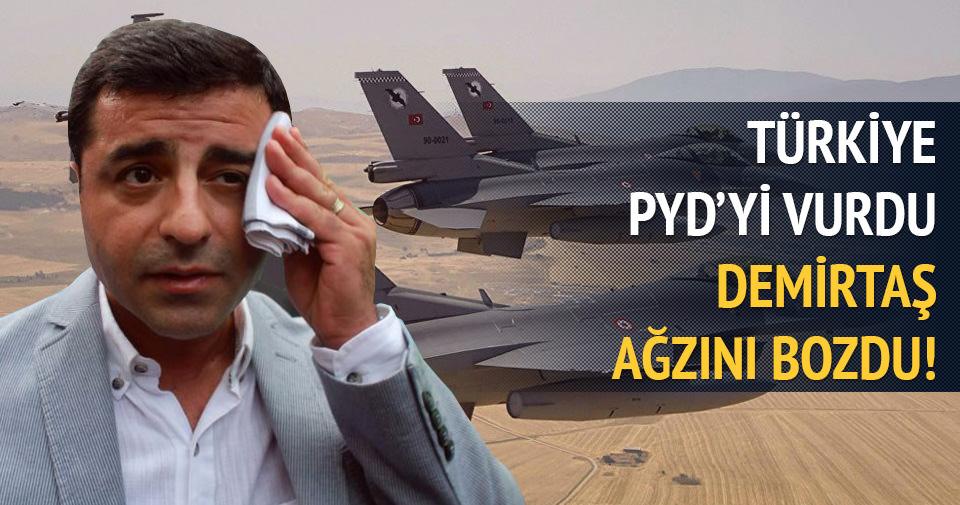 Türkiye PYD'yi vurdu Demirtaş ağzını bozdu
