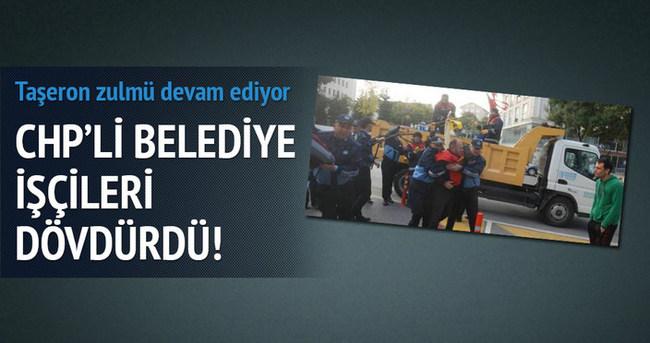 CHP'li belediye işçileri dövdürdü