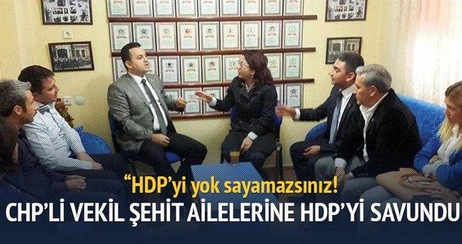 CHP'li vekil şehit ailelerine karşı HDP'yi savundu