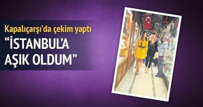'İstanbul'a aşık oldum'