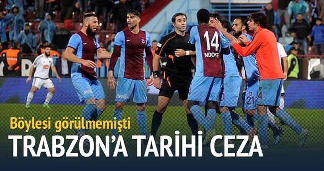 Trabzon'a tarihi ceza