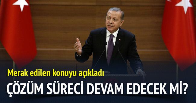 Erdoğan'dan önemli çözüm süreci açıklaması