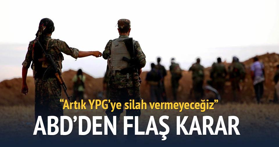 ABD: Artık YPG'ye silah vermeyeceğiz