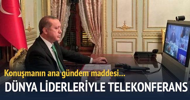 Erdoğan bazı liderlerle telekonferans yaptı