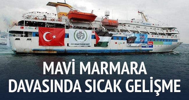 Mavi Marmara davasında sıcak gelişme