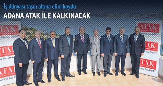 Adana ATAK ile kalkınacak