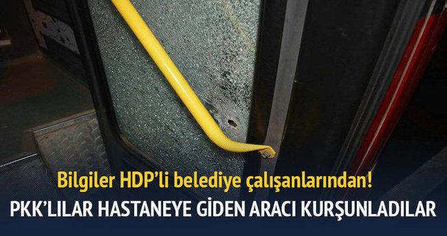 PKK, HDP'lilerle beraber hastaneye giden araçlara ateş açtı