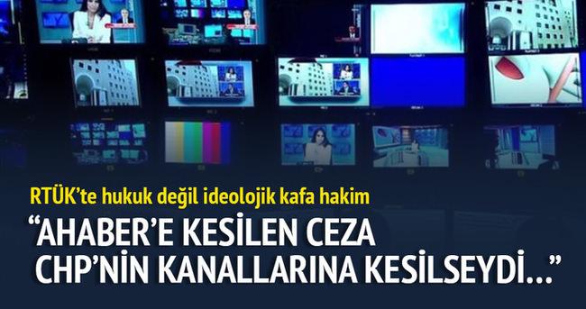 AHaber'e kesilen ceza CHP'nin kanallarına kesilseydi...