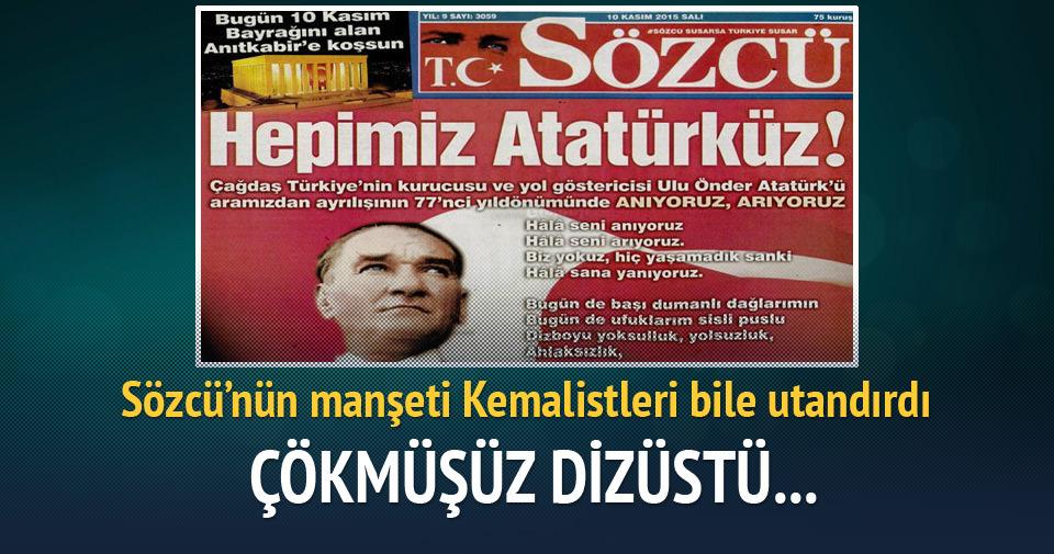 Sözcü'nün Atatürk'e yalvarışı