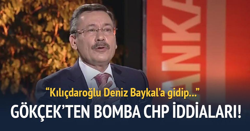 Melih Gökçek'ten bomba CHP iddiaları