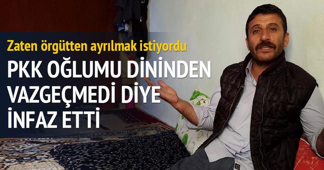 Oğlumu terör örgütü PKK infaz etti