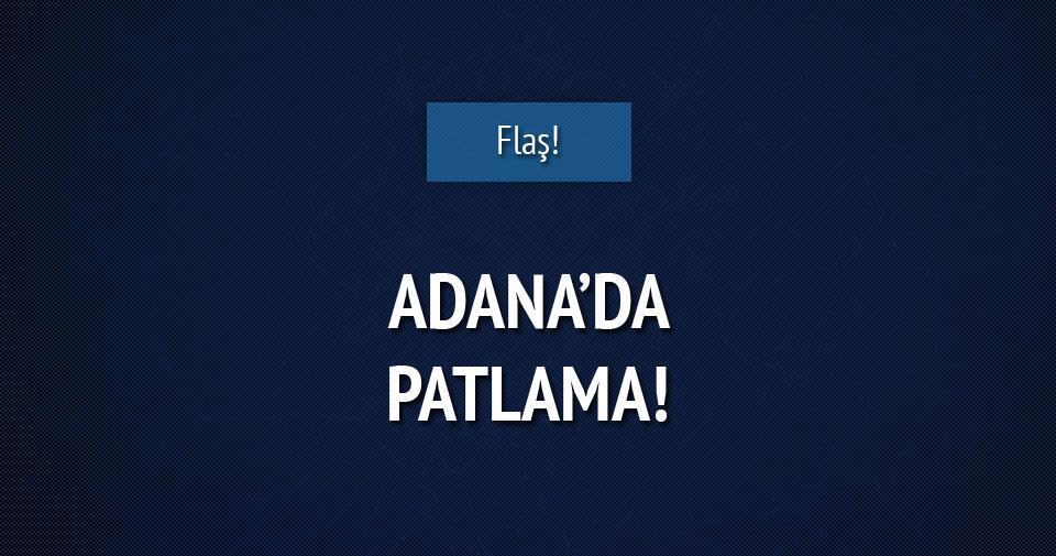 Adana'da patlama!