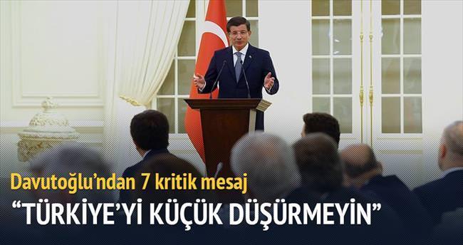 Türkiye'yi küçük düşürmeyin