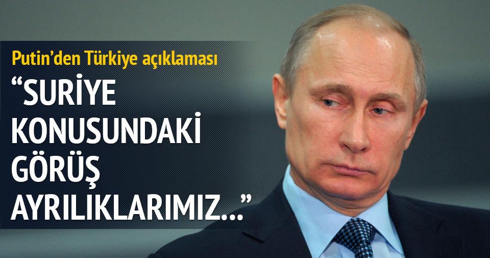 Putin'den Türkiye açıklaması
