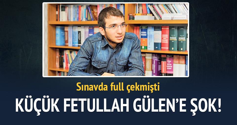 Küçük Fetullah Gülen'e şok
