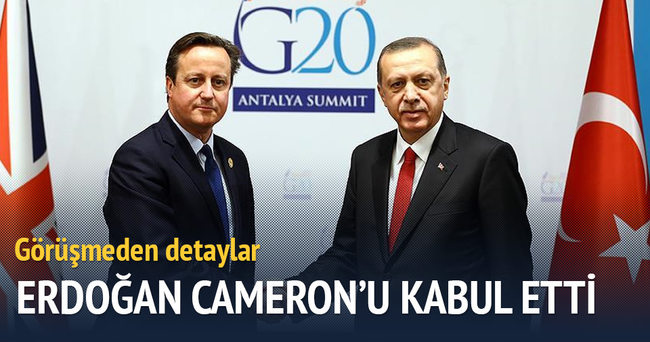 Erdoğan Cameron'u kabul etti