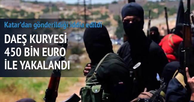 DAEŞ kuryesi 450 bin euro ile yakalandı