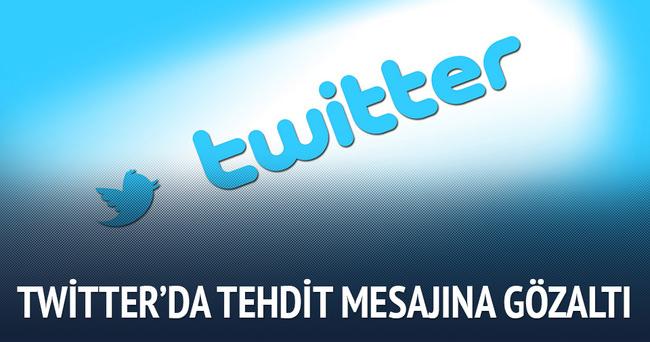 Twitter'da tehdit mesajına gözaltı!