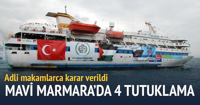 Mavi Marmara'da 4 tutuklama kararı