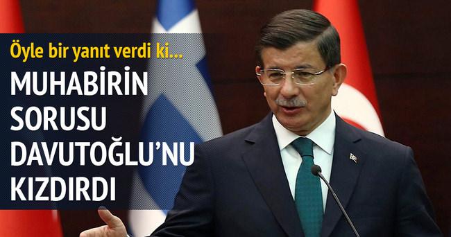 Muhabirin sorusu Başbakan Davutoğlu'nu kızdırdı
