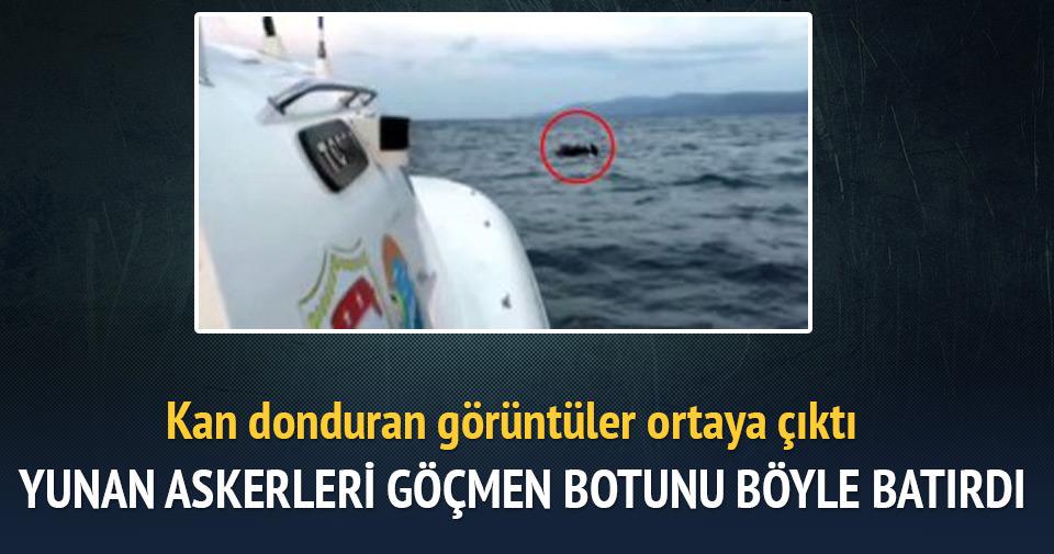 Yunan askerinin, mülteci botunu patlatıp ölüme terk ettiği anlar kamerada
