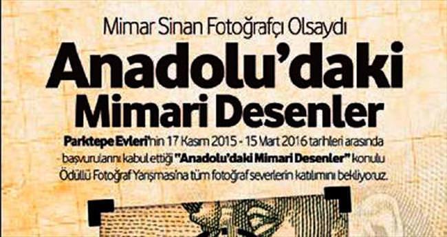 Bu yarışmanın konusu: 'Mimar Sinan Fotoğrafçı Olsaydı'