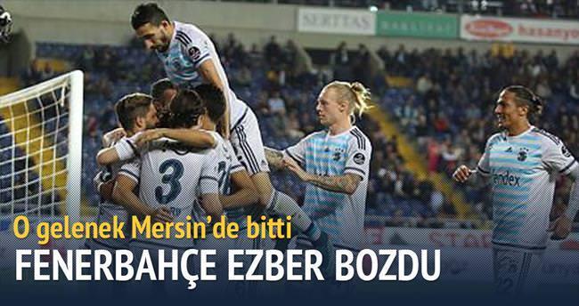 Fenerbahçe ezber bozdu