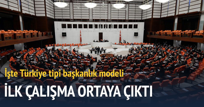 İşte Türkiye tipi başkanlık modeli