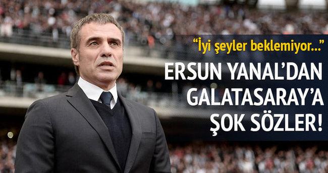 Ersun Yanal'dan Galatasaray yönetimine mesaj