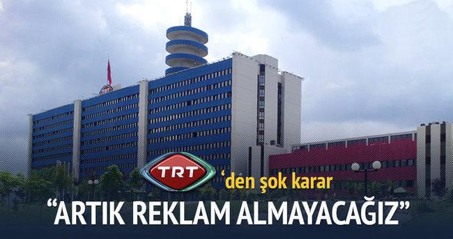 TRT artık reklam almayacak