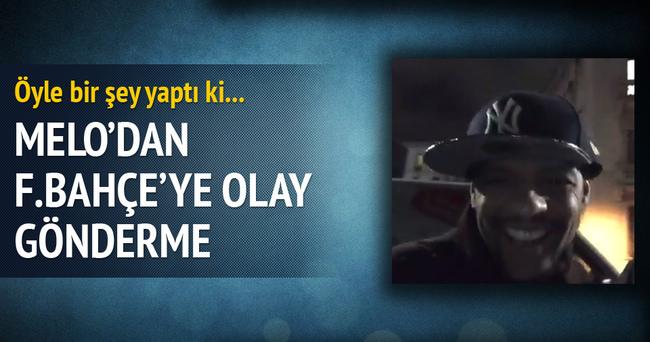 Melo'dan Fenerbahçe'ye olay gönderme