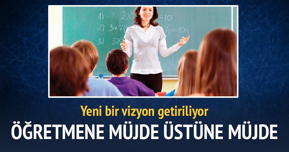 Öğretmenlere çok sayıda müjde geliyor