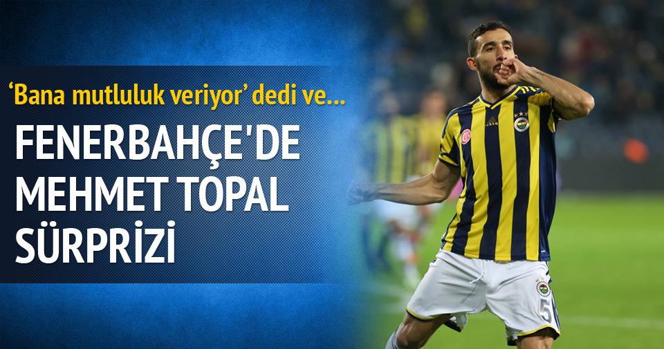 Fenerbahçe'de Mehmet Topal sürprizi
