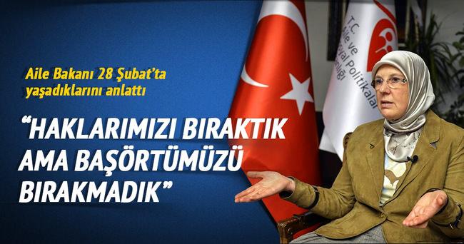 Bakan Ramazanoğlu: Haklarımızı bıraktık ama başörtümüzü bırakmadık