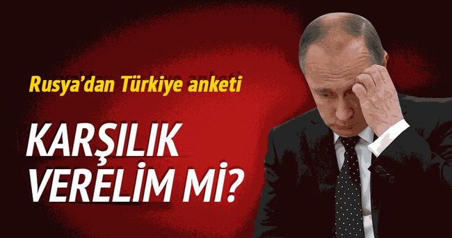Rusya Türkiye anketi yaptırdı
