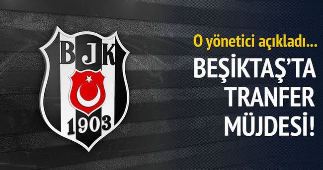 Beşiktaş'ta tansfer müjdesi