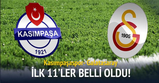 Kasımpaşaspor - Galatasaray muhtemel 11'leri