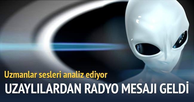 'Uzaylılardan radyo mesajı geldi!'
