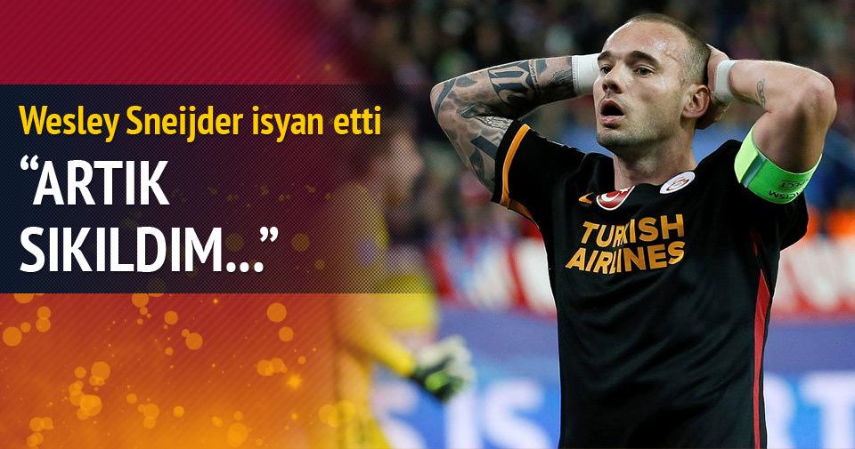 Wesley Sneijder isyan etti