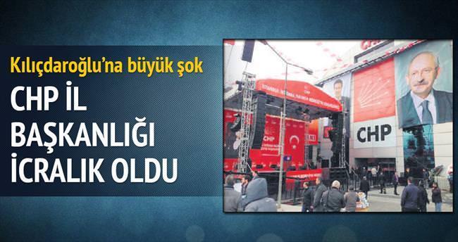 CHP İstanbul İl Başkanlığı icralık