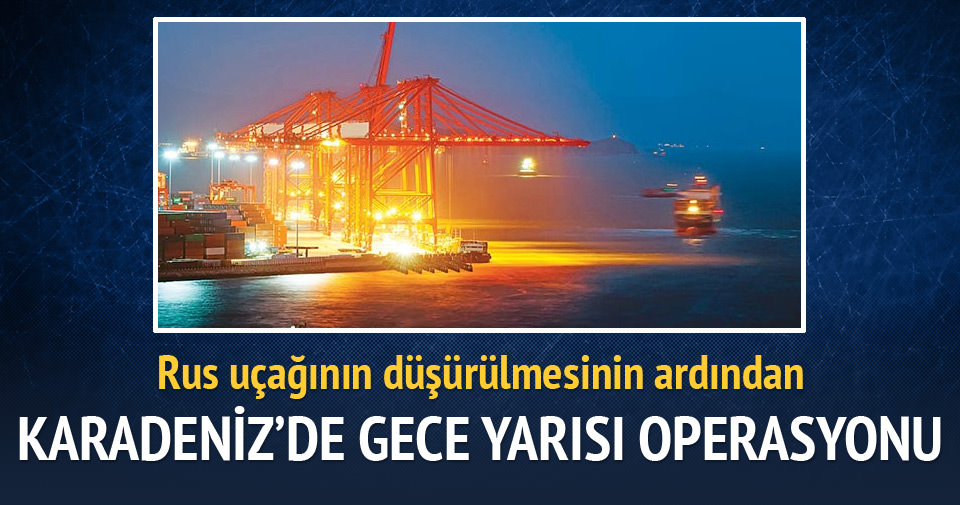 Karadeniz'de gece yarısı Rus operasyonu
