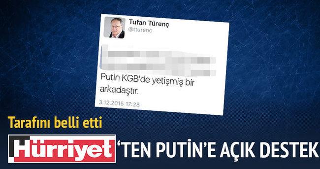 Hürriyet'ten Putin'e destek