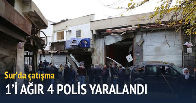 Diyarbakır Sur'da çatışma: 1'i ağır 4 Polis yaralı