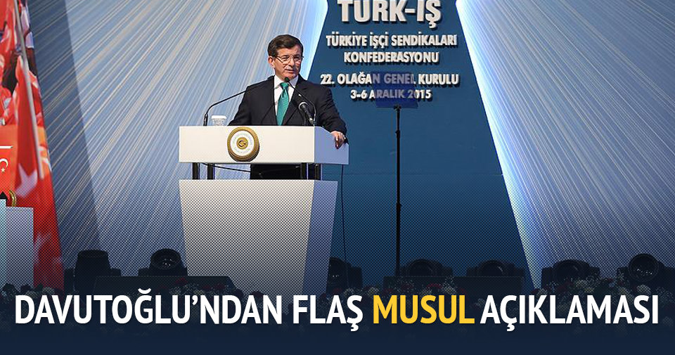 Davutoğlu'ndan flaş Musul açıklaması