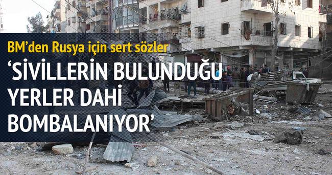 'Sivillerin bulunduğu yerdeler dahi bombalanıyor'