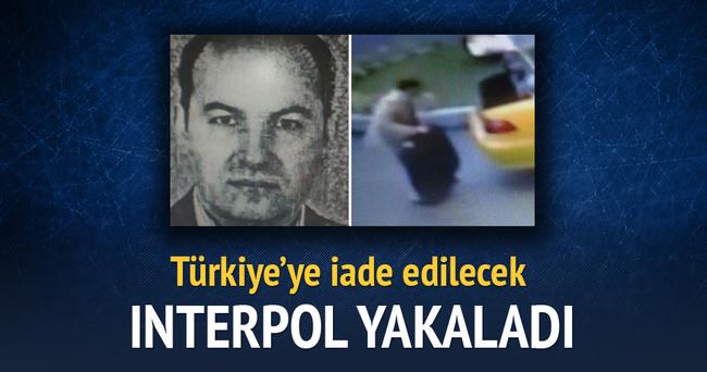 INTERPOL yakaladı, Türkiye'ye iade edilecek