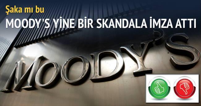 Yok artık Moody's, şaka mı bu