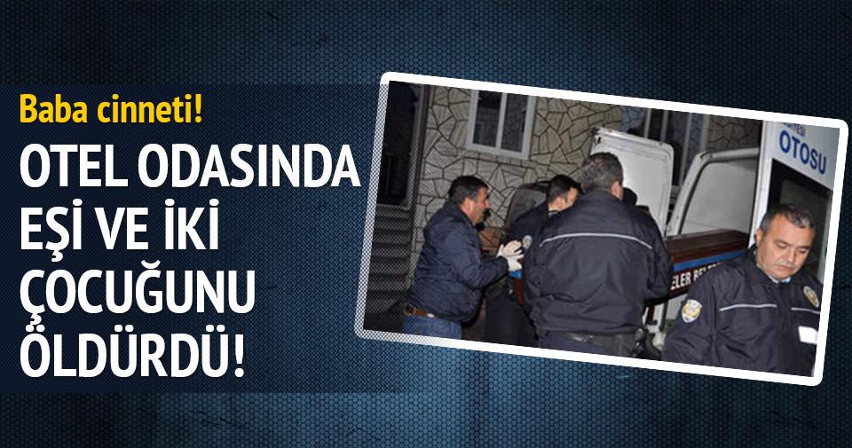 Aydın'da baba cinneti!